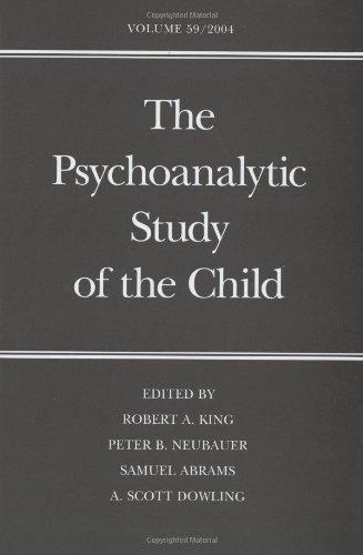 The Psychoanalytic Study of the Child: Volume 59 (The Psychoanalytic Study of the Child Series)