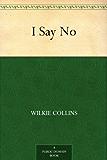 I Say No (English Edition)