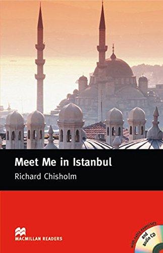 Meet Me in Istanbul: Lektüre mit 2 Audio-CDs (Macmillan Readers)