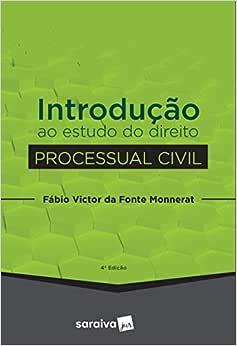 Introdução ao estudo do direito processual civil - 4ª edição de 2019