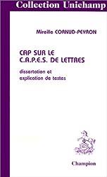 CAP SUR LE CAPES DE LETTRES. Edition 1999
