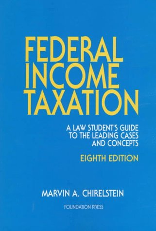 Federal Income Taxation (University Textbook Series)
