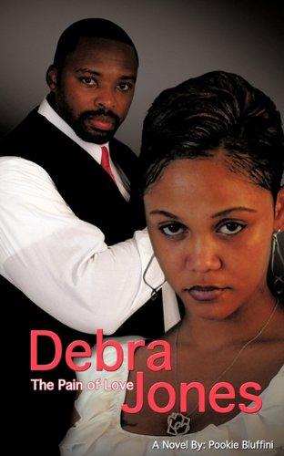 Read Online Debra Jones: The Pain of Love pdf epub