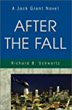 After the Fall, Richard B. Schwartz, 0595215807
