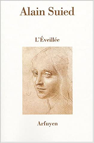En ligne téléchargement L'Eveillée suivi de Le Nom de Jacob et L'inadvertance pdf, epub ebook