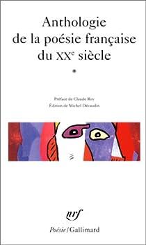 Anthologie de la poésie française du XXe siècle par Décaudin