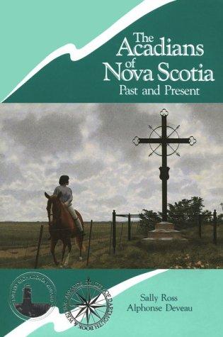 The Acadians of Nova Scotia
