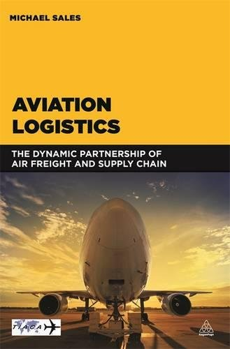 Buy cheap aviation logistics the dynamic partnership air freight and supply chain