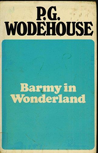 Barmy in Wonderland P. G. Wodehouse