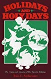 Holidays and Holy Days, Tom C. McKenney, 0934527075