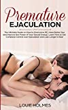Premature Ejaculation: The Ultimate Guide on How to