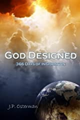 God Designed: 366 Days of Inspiration by J.P. Osterman (2015-10-07) Mass Market Paperback