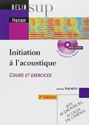 Initiation à l'acoustique : Cours et exercices (1Cédérom)