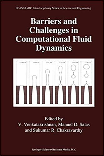 Barriers and Challenges in Computational Fluid Dynamics (ICASE LaRC
