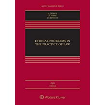 Ethical Problems in the Practice of Law (Aspen Casebook)