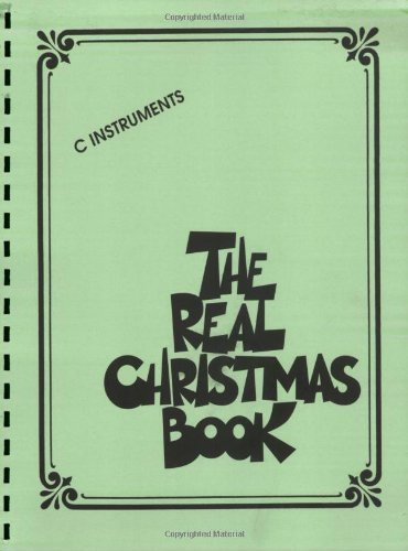 The Real Christmas Book: C Edition by Hal Leonard Corp. (Nov 1 2008)