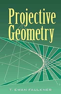 Projective Geometry (Dover Books on Mathematics)