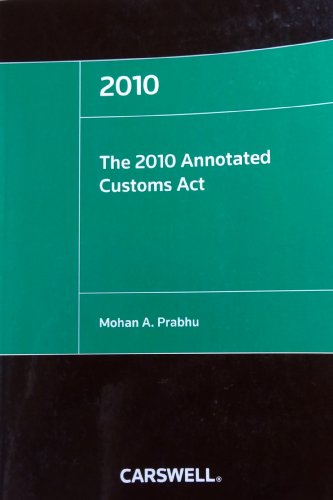 The 2010 Annotated Customs Act