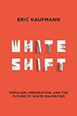 Whiteshift: the turbulent journey from a world of racially homogeneous white majorities to one of racially hybrid majorities   This is the century of whiteshift. As Western societies are becoming increasingly mixed-race, demographic ch...
