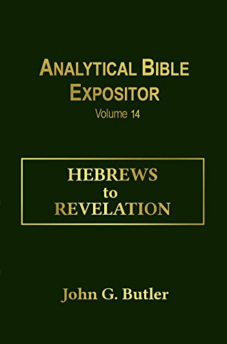 Download Hebrews to Revelation (Analytical Bible Expositor Volume 14) pdf