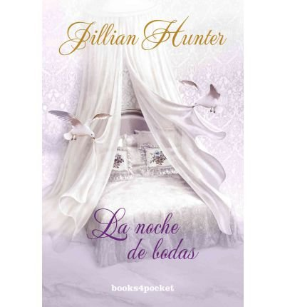 [ { LA NOCHE DE BODAS = THE WEDDING NIGHT OF AN ENGLISH ROGUE (BOOKS4POCKET ROMANTICA #304) (SPANISH) } ] by Hunter, Jillian (AUTHOR) May-30-2012 [ Paperback ] (The Wedding Night Of An English Rogue)