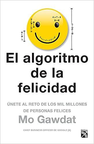 El Algoritmo De La Felicidad por Mo Gawdat epub
