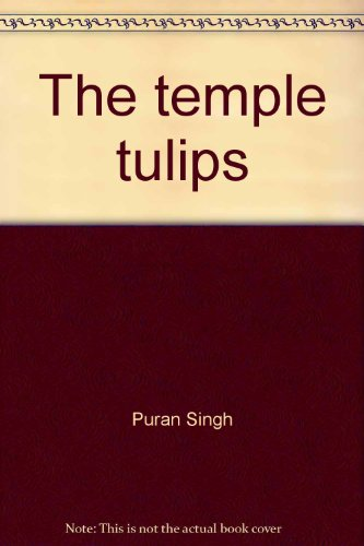 Temple Tulips (The temple tulips)