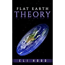 The Flat Earth Theory: The truth to the long mystery