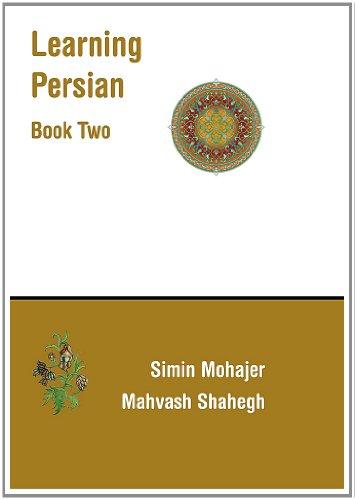 Learning Persian Farsi: Books Two & Three (Persian and English Edition)