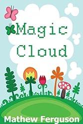 Magic Cloud (A fun children's reader!)