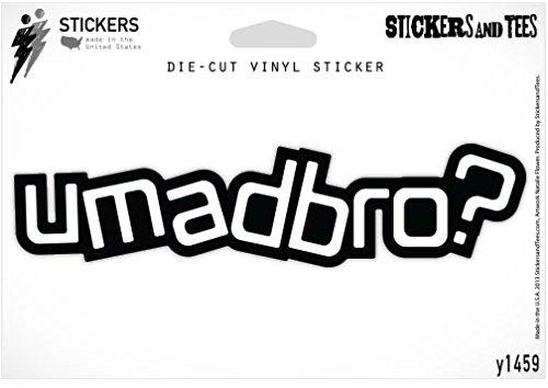 (U Mad Bro? Vinyl Sticker Large Size 12