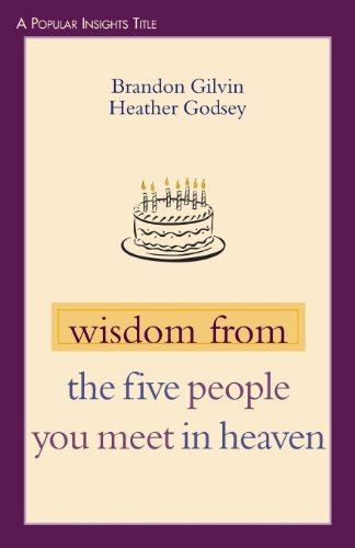 Wisdom from The Five People You Meet in Heaven (POPULAR INSIGHTS SERIES)