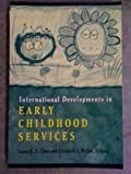 International Developments in Early Childhood Services 9780820455631