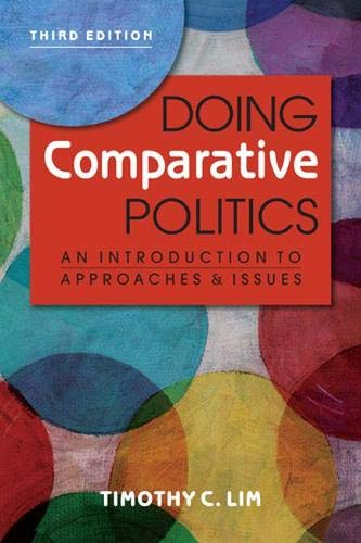 Book cover from Doing Comparative Politics: An Introduction to Approaches and Issues, 3rd ed. by Timothy C. Lim