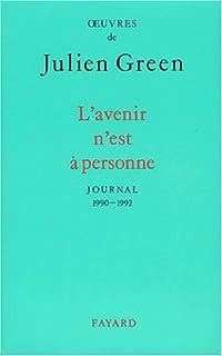 L'avenir n'est à personne : 1990 - 1992, Green, Julien