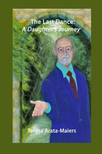 The Last Dance: A Daughter's Journey