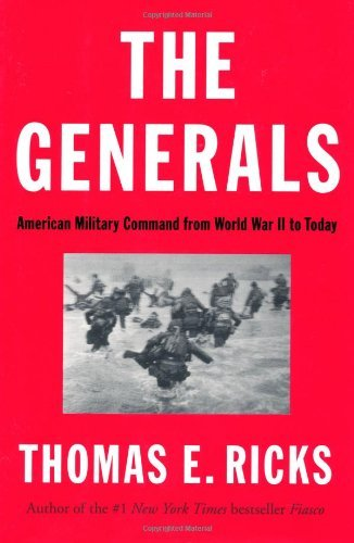 By Thomas E. Ricks - The Generals (10/30/12)