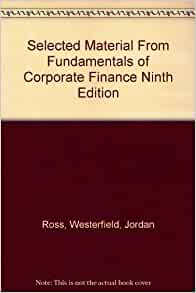 corporate finance ninth edition How can i download solutions manual for fundamentals of corporate finance, 9th edition by ross, westerfield and jordan where can i download the solution manual for introduction to derivatives and risk management 9th edition by chance and brooks.