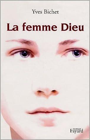 Livres La Femme Dieu pdf epub