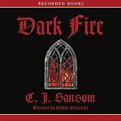 Dark Fire: A Matthew Shardlake Mystery | C. J. Sansom