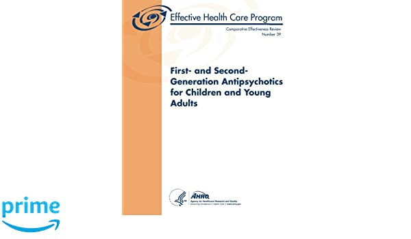 Antipsychotics May Hike Kids Risk For >> First And Second Generation Antipsychotics For Children And Young
