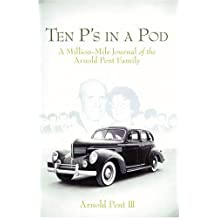 Ten P's in a Pod: A Million-Mile Journal of a Home School Family