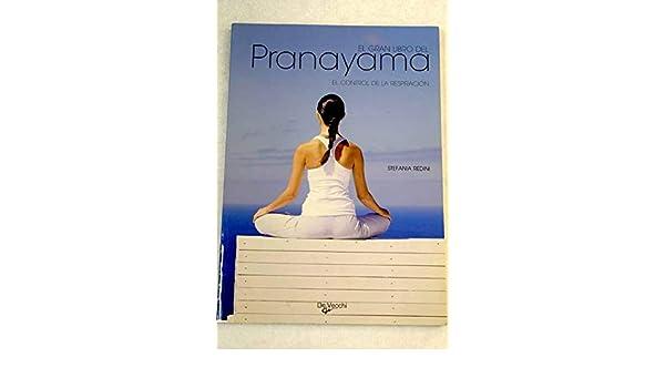 GRAN LIBRO DEL PRANAYAMA, EL: STEFANIA REDINI: 9788431536992 ...