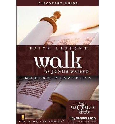 Walk as Jesus Walked: Small Group Edition Discovery Guide: Making Disciples (Faith Lessons (Paperback)) (Paperback) - Common