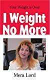 I Weight No More, Mera Lord, 0595201784