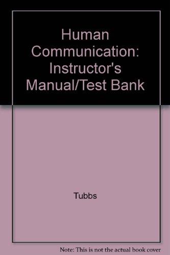 Human Communication: Instructor's Manual/Test Bank