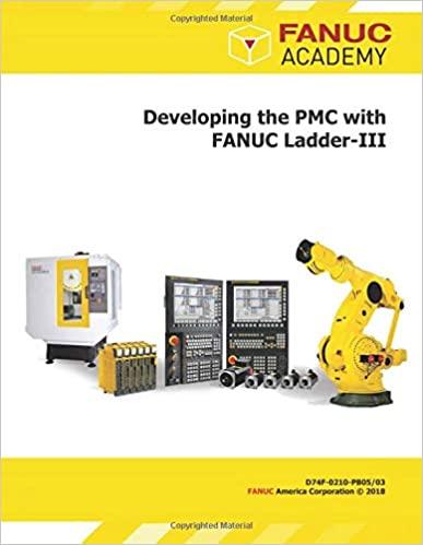 Amazon com: Developing the PMC with FANUC Ladder-III
