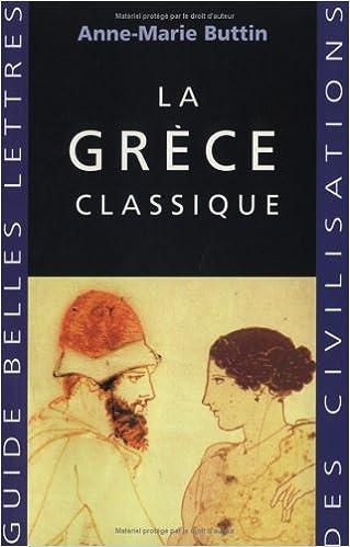 En ligne téléchargement La Grèce classique pdf, epub ebook