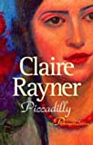 Piccadilly, Claire Rayner, 1842325345