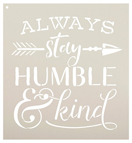 Always Stay Humble and Kind Stencil - with Rustic Arrow and Ampersand by StudioR12 | Reusable Word Template for Painting on Wood | Chalk, Mixed Media | Wall Art, DIY -